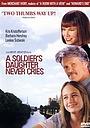 Фильм «Дочь солдата никогда не плачет» (1998)