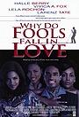 Фільм «Почему дураки влюбляются» (1998)