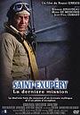 Фильм «Сент-Экзюпери: Последняя миссия» (1994)