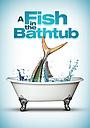 Фільм «Рыба в ванне» (1998)