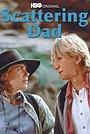 Фильм «Scattering Dad» (1998)