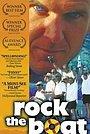 Фільм «Rock the Boat» (1998)