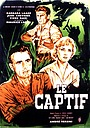 Фільм «Le captif» (1963)