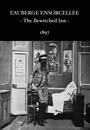 Фільм «Заколдованная гостиница» (1897)