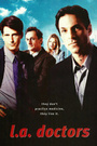Сериал «Доктора Лос-Анджелеса» (1998 – 1999)