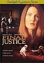 Фильм «Final Justice» (1998)