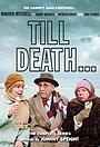 Серіал «Till Death...» (1981)