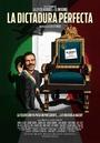 Фільм «Идеальная диктатура» (2014)