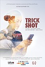 Фільм «Trick Shot» (2015)