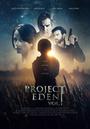 Фильм «Проект Эдем, часть 1» (2017)