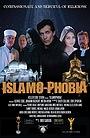 Фильм «Исламофобия»