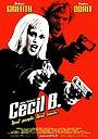 Фільм «Безумний Сесіл Б.» (2000)