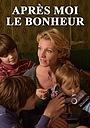 Фильм «Après moi le bonheur» (2016)