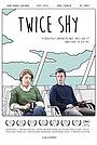 Фильм «Twice Shy» (2016)