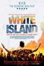 Фильм «Белый остров» (2016)
