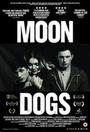 Фільм «Лунные псы» (2016)