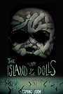 Фільм «Island of the Dolls» (2018)