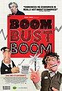 Фільм «Boom Bust Boom» (2015)
