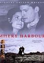 Фільм «Misery Harbour» (1999)