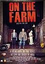 Фільм «On the Farm» (2016)