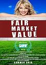 Фильм «Fair Market Value» (2019)