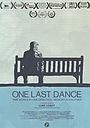 Фільм «One Last Dance» (2016)
