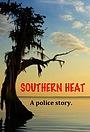 Фильм «Южная жара»