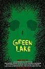 Фільм «Green Lake» (2016)