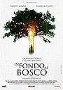 Фільм «В глубине леса» (2015)