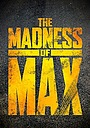 Фільм «The Madness of Max» (2015)