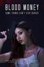 Фільм «Кровавые деньги» (2017)