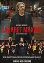 Фільм «Cabaret Maxime» (2018)