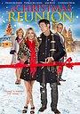 Фильм «A Christmas Reunion» (2015)