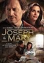 Фильм «Иосиф и Мария» (2016)