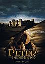 Фильм «Апостол Пётр: искупление» (2016)