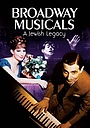 Фильм «Broadway Musicals: A Jewish Legacy» (2013)