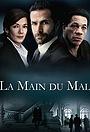 Сериал «La main du mal» (2016)