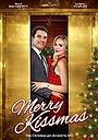 Фильм «Merry Kissmas» (2015)