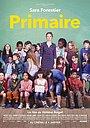 Фильм «Primaire» (2016)