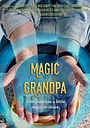 Фільм «Magic Grandpa» (2015)