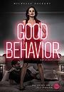 Серіал «Гарна поведінка» (2016 – 2017)