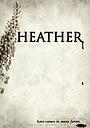 Фільм «Heather»
