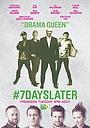 Сериал «#7DaysLater» (2013)