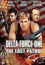 Фильм «Дельта Форс: Пропавший патруль» (1999)