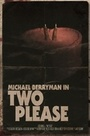 Фильм «Two Please»