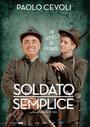 Фильм «Простой солдат» (2015)