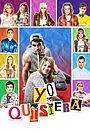 Сериал «Yo quisiera» (2015 – 2018)
