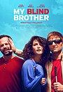 Фильм «Мой слепой брат» (2016)