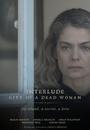 Фільм «Interlude City of a Dead Woman» (2016)