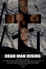 Фільм «Dead Man Rising» (2016)